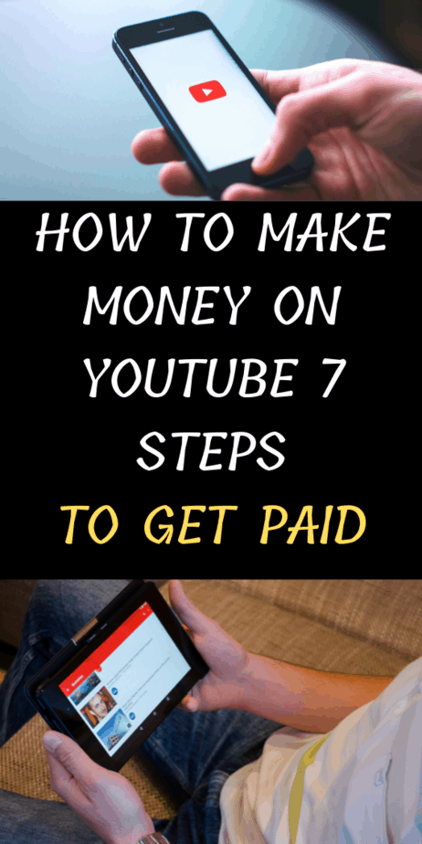 How To Make Money On YouTube 7 Steps To Get Paid